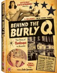 Behind the Burly Q is available on DVD April 12.