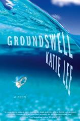 Groundswell is available in bookstores and online today. (Photo courtesy of Katie Lee)