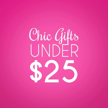 Chic Gifts Under $25