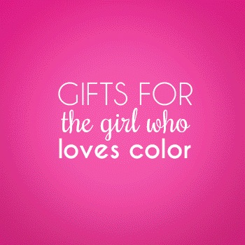 Gifts for the Girl Who Loves Color