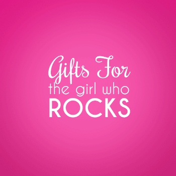 Gifts for the Girl Who Rocks