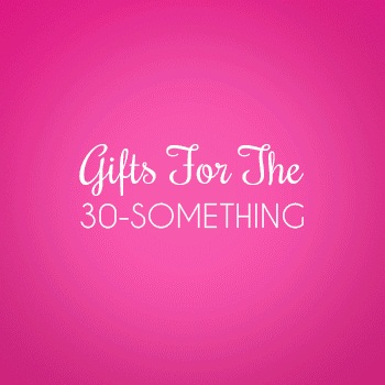 Gifts for the 30-something