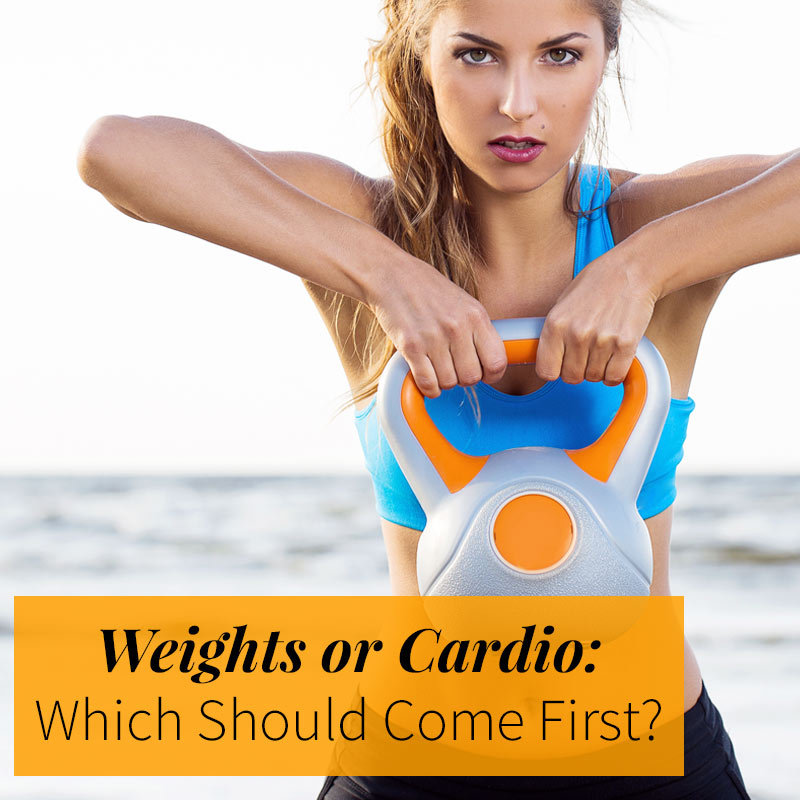 Should I Do Weights Or Cardio First Fitness Magazine