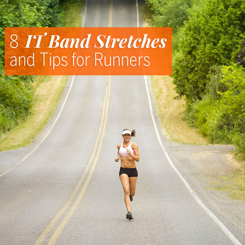 8 IT Band Stretches and Tips for Runners