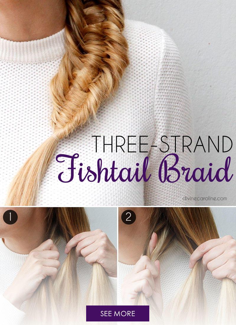 Make A Statement With This Three Strand Fishtail Braid Fitness Magazine