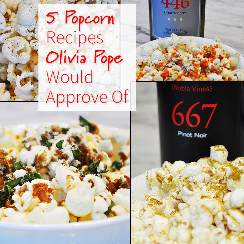 5 Ridiculously Tasty Popcorn Recipes (With Wine Parings!)