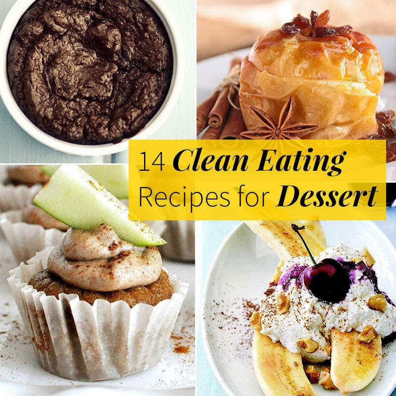 14 Clean Eating Recipes for Dessert