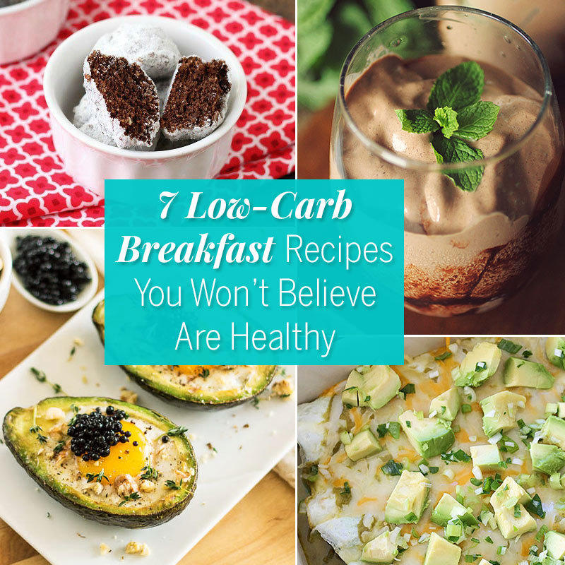 7 Low-Carb Breakfast Recipes You Won't Believe Are Healthy
