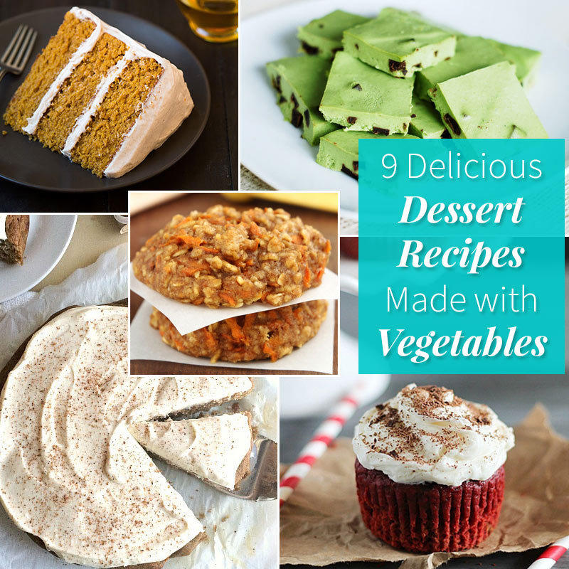 9 Delicious Dessert Recipes Made with Vegetables
