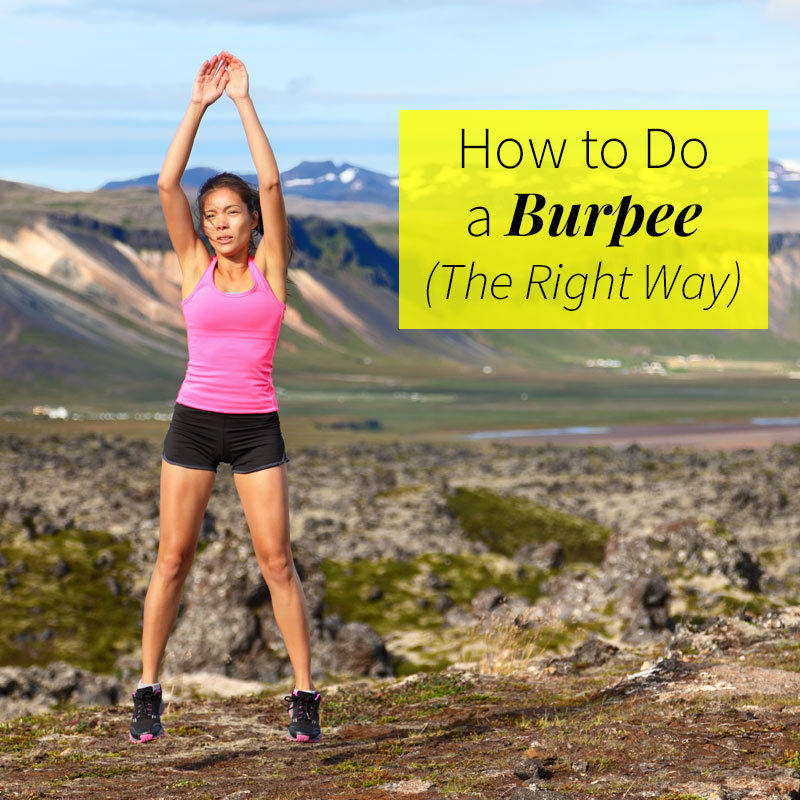 How to Do a Burpee (the Right Way)